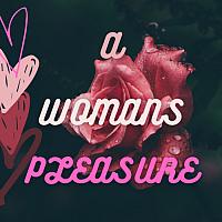 More porn videos by A_Womans_Pleasure